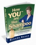 Recent Interview about How YOU™ Are Like Shampoo for Job Seekers