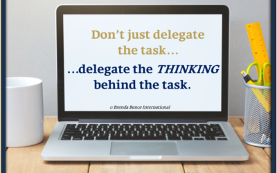 Don't just delegate the task…